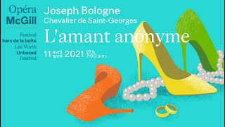 Opera McGill and McGill Symphony Orchestra: L'amant anonyme