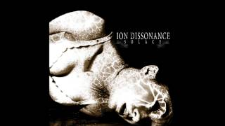 Ion Dissonance - You're Not Carving Deep Enough