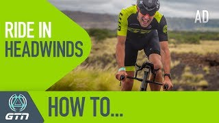 How To Ride Into A Headwind | Should You Increase Your Power?