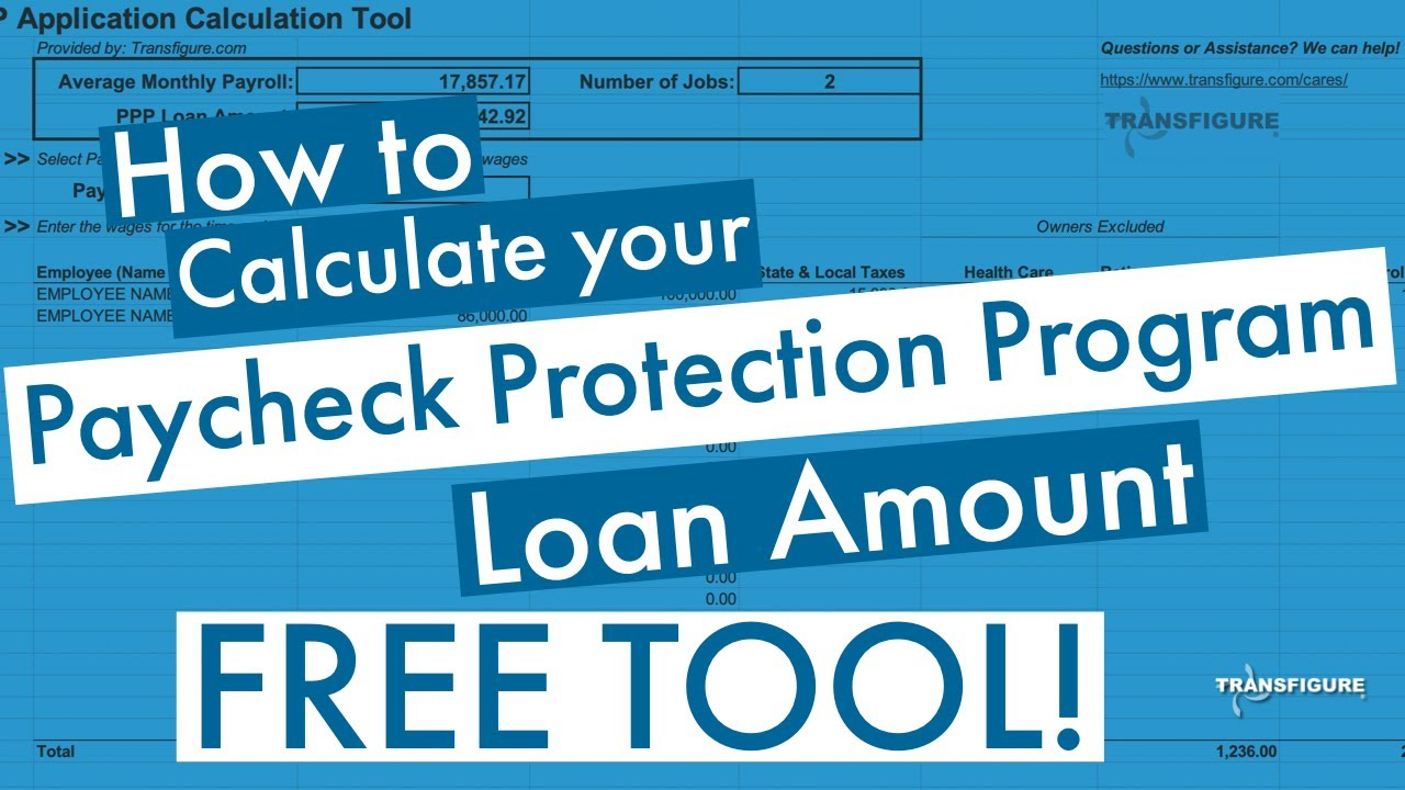 How to Calculate your PPP Loan Amount - FREE TOOL!!! - YouTube