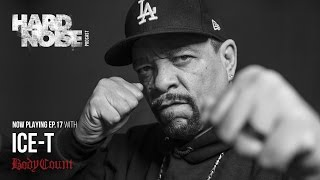 Hard Noise Ep 17: Ice-T Interview