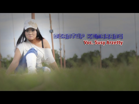 DIANTUP KEMARANG | SUSY ARZETTY | New Album 2017