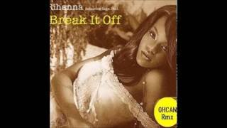 Break It Off Rihanna Feat. Sean Paul.mp3