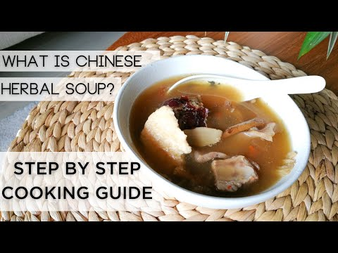 What is Chinese Herbal Soup? How to cook Chinese Herbal Soup