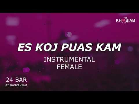 ES KOJ PUAS KAM (FEMALE INSTRUMENTAL/KARAOKE) Intro 4 Bar - ENJOY!!!