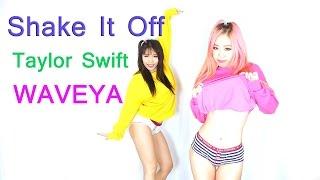 WAVEYA Taylor Swift Shake It Off Choreography Ari