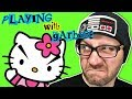 Playing with Garbage - Hello Kitty & More Bad Video Games