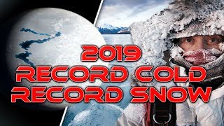 Look At All The Record Colds and Record Snows Since Jan 2019 Grand Solar Minimum