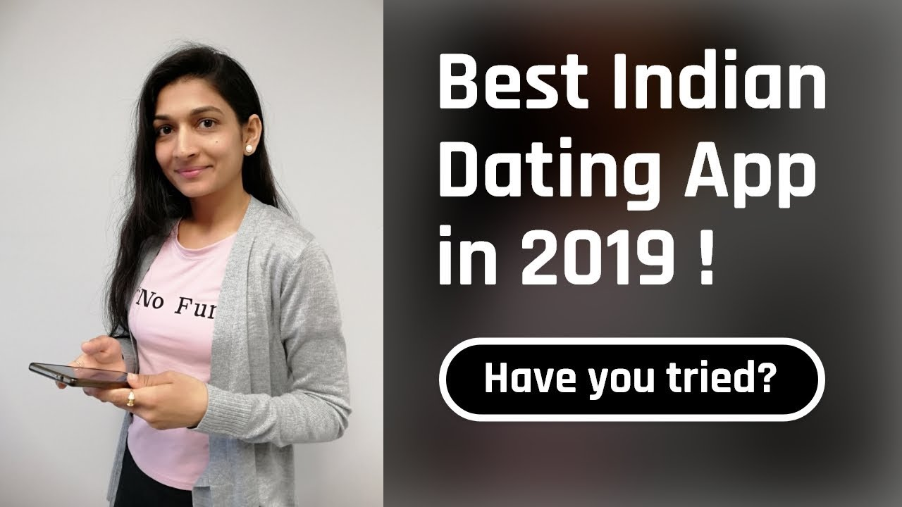 Best dating apps Indian