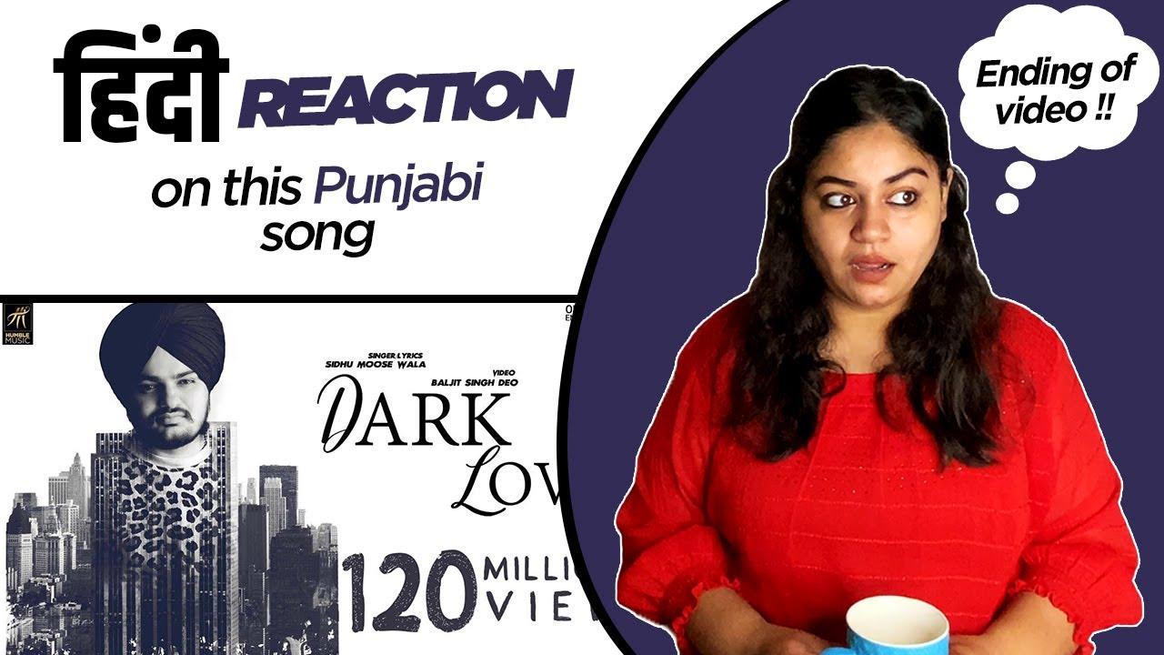 Download Reaction on Dark Love ( Full Video ) Sidhu Moosewala    Intense   
