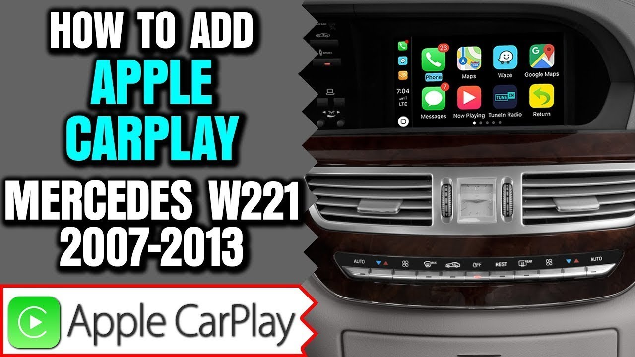 mercedes w221 2007 2013 s class carplay youtube. Black Bedroom Furniture Sets. Home Design Ideas