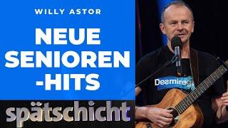 Willy Astor: Das neueste Senioren-Medley