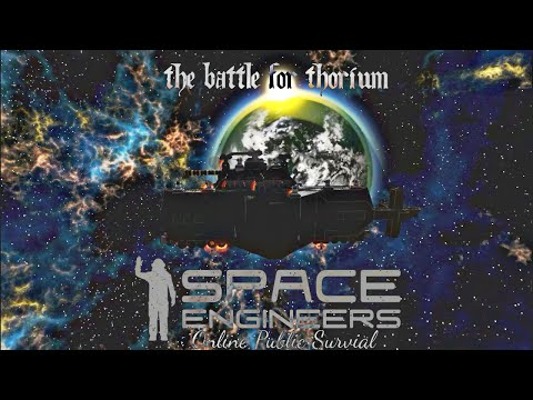 "Space Engineers: Online Public Planet Survival Part 30 ""Thorium"""