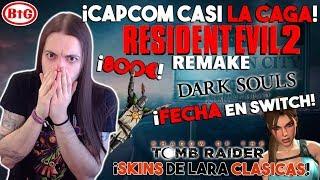 CAPCOM CASI la CAGA con RESIDENT EVIL 2 REMAKE y... | FECHA de DARK SOULS Switch | SOT Tomb Raider