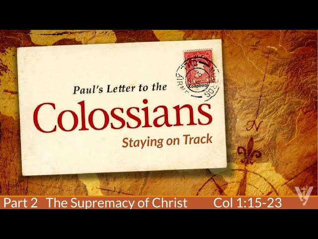 Colossians: Stay on Track, Part 2 · 210207 PM · Ross Kilfoyle