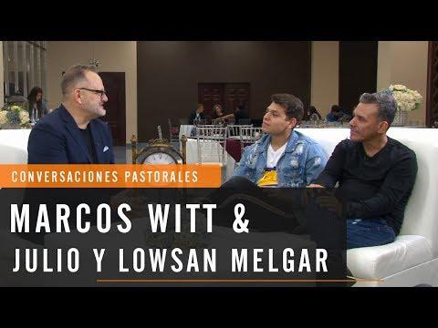 Marcos Witt entrevista a Julio Melgar y Lowsan Melgar