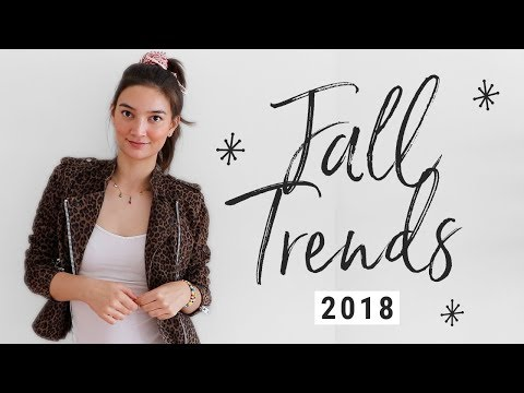 Top 10 Fall 2018 Trends to Add to Your Shopping List TODAY!!