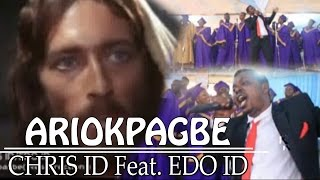 Ariokpagbe by Chris ID X Edo ID - Benin Music Video