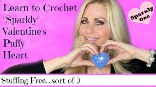 Hi Everyone Learn to crochet this easy Valentine's Day Puffy Heart!...
