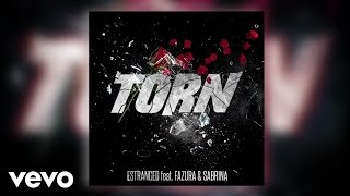 Estranged - Torn (Audio) ft. Fazura, Sabrina