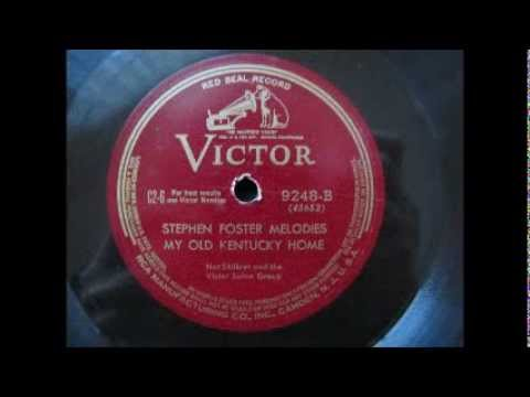 """My Old Kentucky Home"" (Stephen Foster Melodies)  Victor 78rpm"