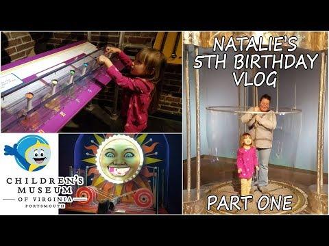 Natalie's Birthday Vlog - Visiting The Children's Museum of Virginia