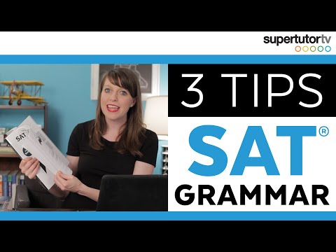 SAT Grammar Tips: Crush the Writing and Language Section of