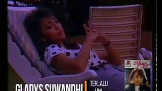 Gladys Suwandhi - Terlalu (1989) (Selekta Pop)