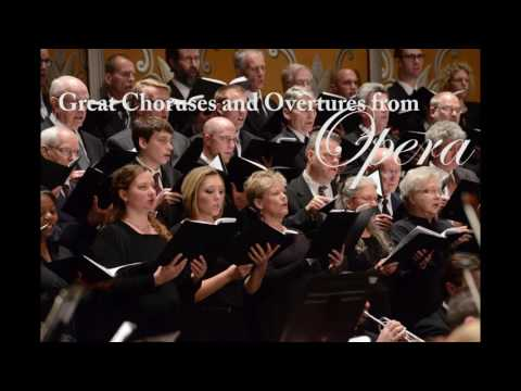 Rockford Symphony Orchestra, Greatest Choruses and Overtures from Opera