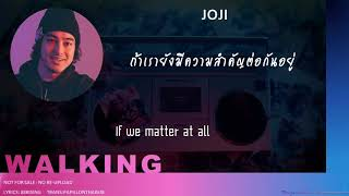 [THAISUB] JOJI & JACKSON WANG - WALKING FT. SWAE LEE & MAJOR LAZER -  #PAPILLONTHAISUB