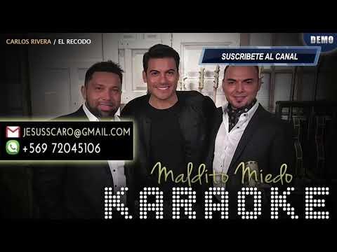 KARAOKE Carlos Rivera - Maldito Miedo (El Recodo)