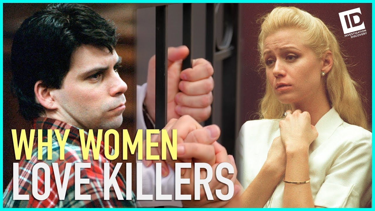 Why Do Women Love Killers