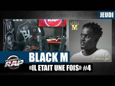 Youtube: Planète Rap – Black M«Il était une fois» #Jeudi