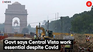 Work Goes On Even As Central Vista Project Finds Itself In Middle Of A Raging Controversy