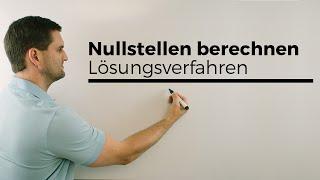 Nullstellen berechnen, Lösungsverfahren, Übersicht, Nachhilfe online | Mathe by Daniel Jung