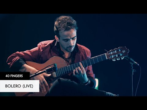 40 FINGERS - Bolero (Live)