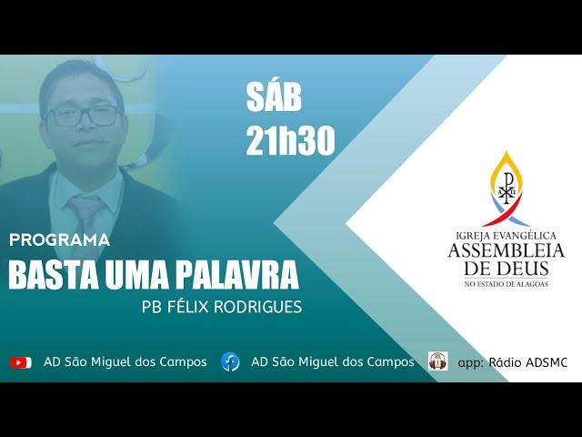 Programa BASTA UMA PALAVRA   24/07/2021.
