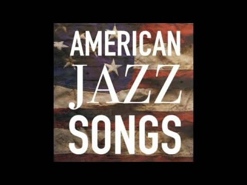 American Jazz Songs - Best of Jazz Hits