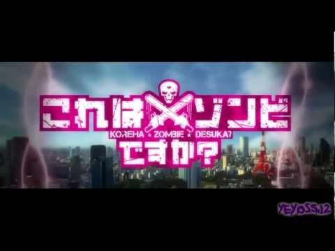 [HD] Kore wa Zombie desu ka Opening Full Sub Español