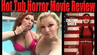 Culture Shock Hot Tub Horror Movie Review | Scream Queen Stream