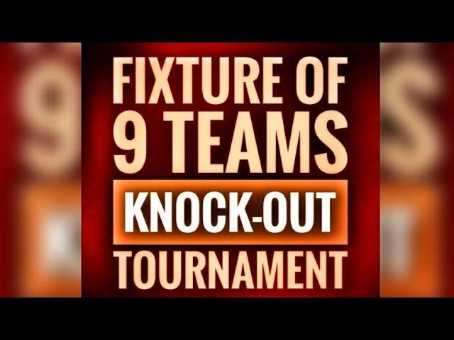 Nine team single elimination bracket