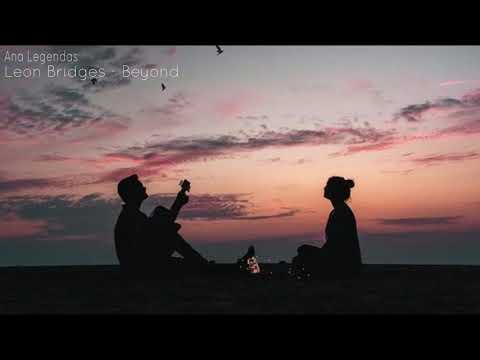 Leon Bridges - Beyond [Legendado]