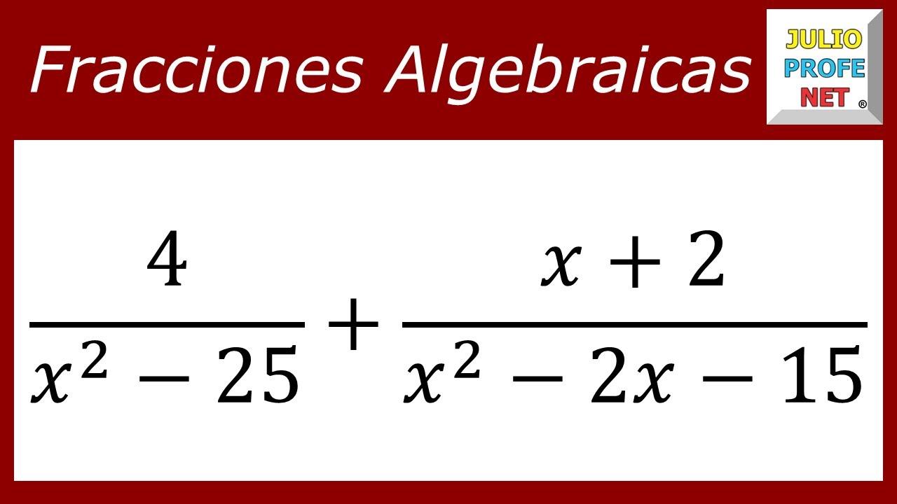 SUMA DE FRACCIONES ALGEBRAICAS - Ejercicio 2