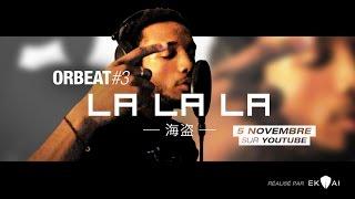 [Beatmaker] ORBEAT #3 : LALALA