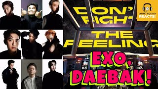 Exo 엑소 Don T Fight The Feeling Mv Reaction W Atbic Squad