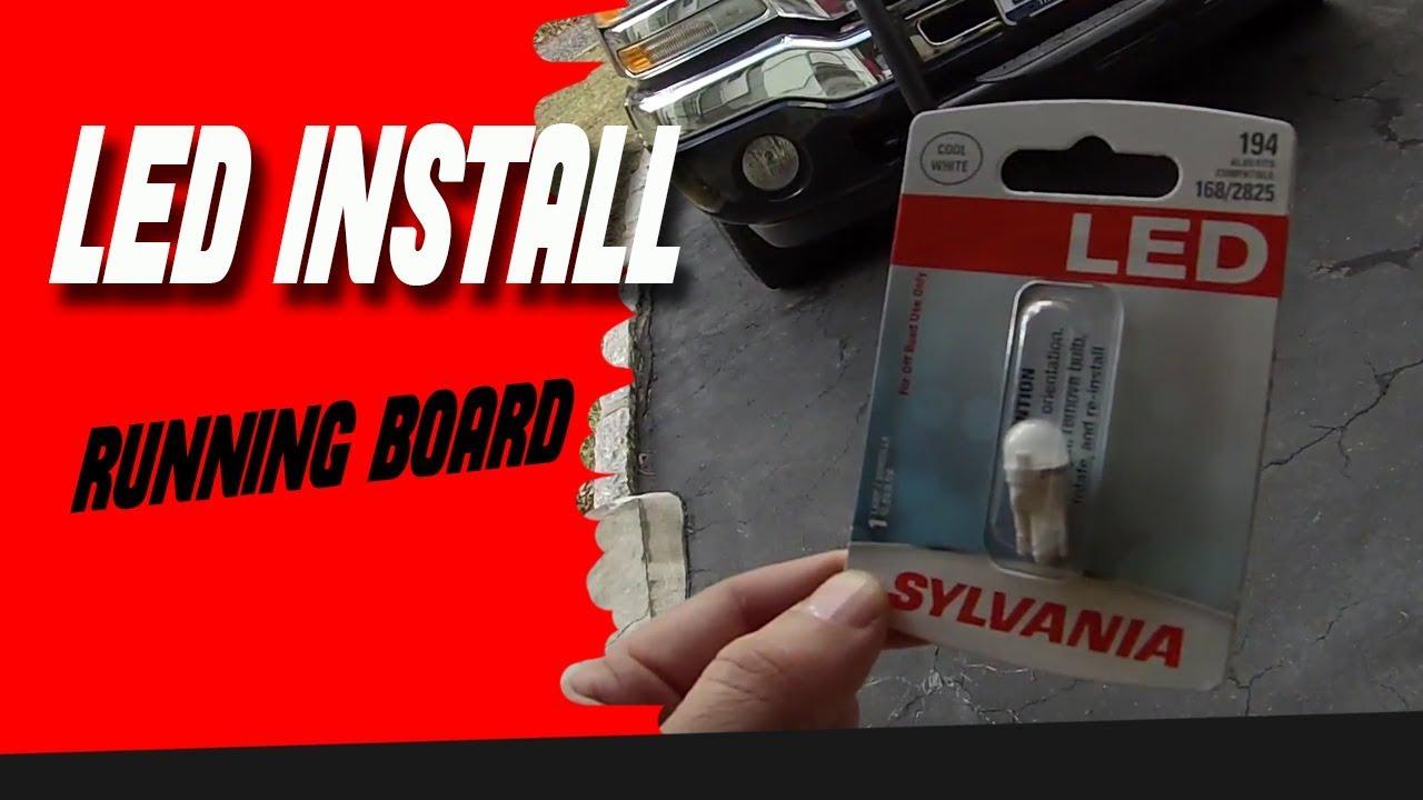 Led Running Board Light Bulb Install Youtube
