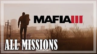 MAFIA 3 - All Missions, Full game