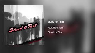 Gambar cover Jack Baumann - Stand to That