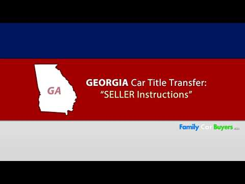 Georgia Title Transfer Seller Instructions Youtube