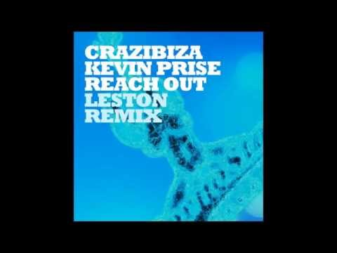Crazibiza & Kevin Prise - Reach Out (Leston Remix) [RADIO EDIT]